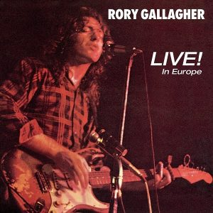 Rory Gallagher Live! in Europe Plak