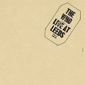The Who Live At Leeds Plak