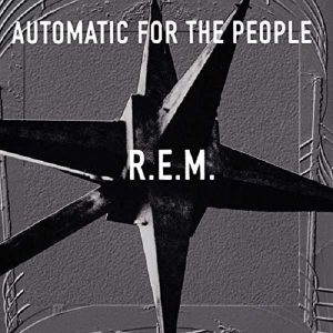 R.E.M. Automatic For The People Plak
