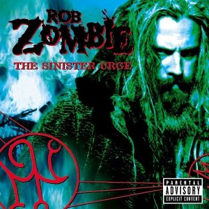Rob Zombie The Sinister Urge Plak