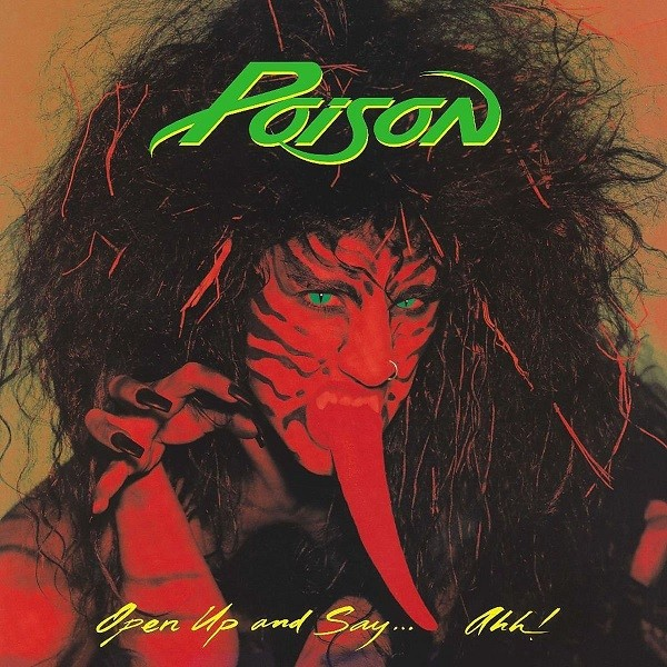 Poison Open Up And Say... Ahhh! Plak