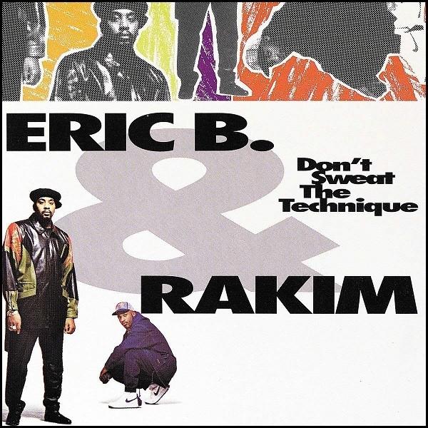 Eric B. & Rakim Don'T Sweat The Technique Plak