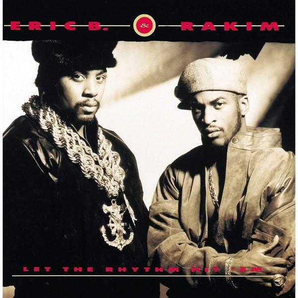 Eric B. & Rakim Let The Rhythm Hit 'Em Plak
