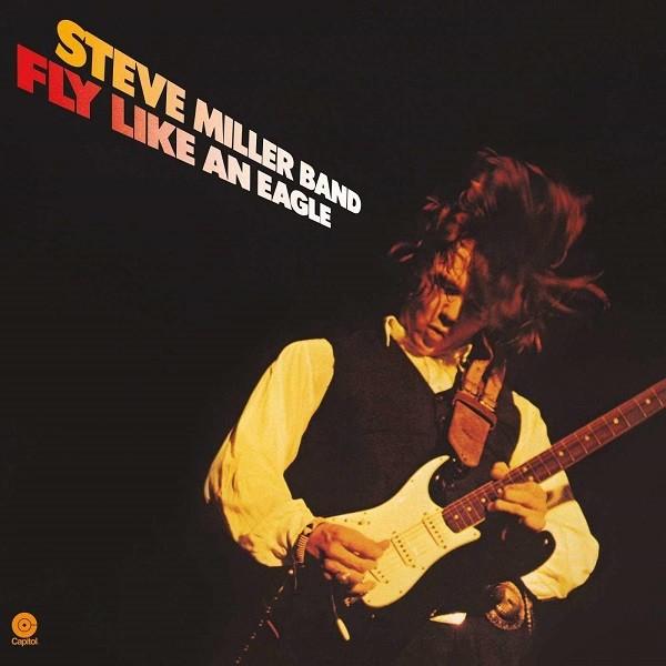 Steve Miller Fly Like An Eagle Plak
