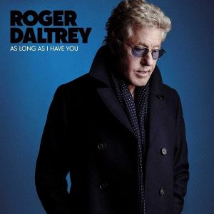 Roger Daltrey As Long As I Have You Plak