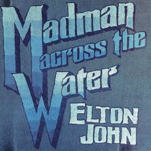 Elton John Madman Across The Water Plak