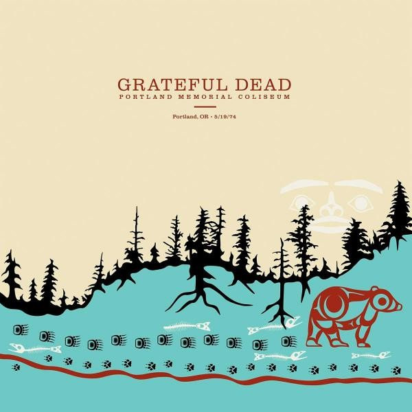 The Grateful Dead Portland Memorial Coliseum, Portland, Or, 5/19/74 - Plak