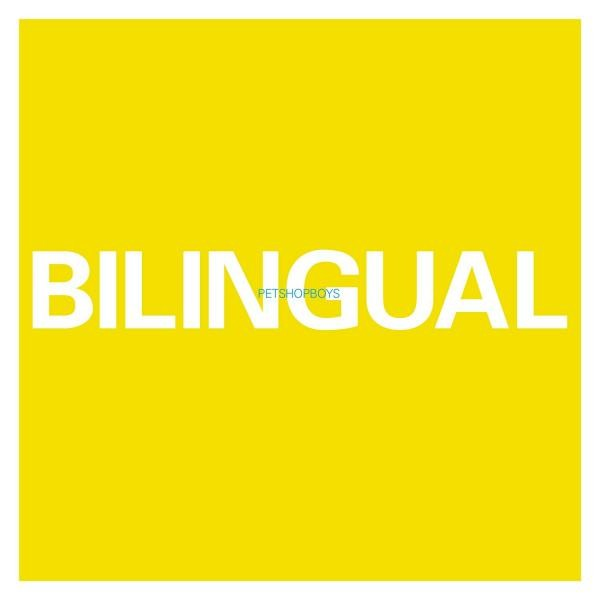 Pet Shop Boys Bilingual (2018 Remastered) Plak
