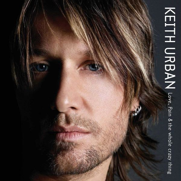 Keith Urban Love Pain & the Whole Crazy Thing Plak