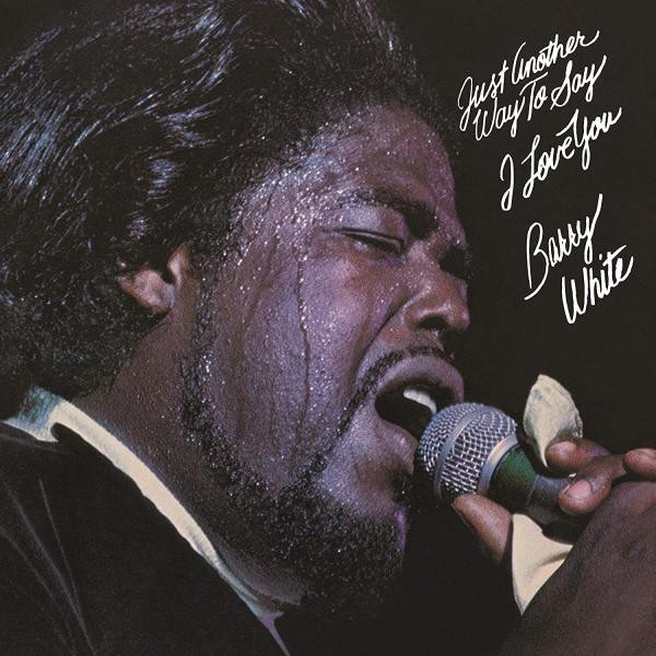Barry White Just Another Way To Say I Love You Plak
