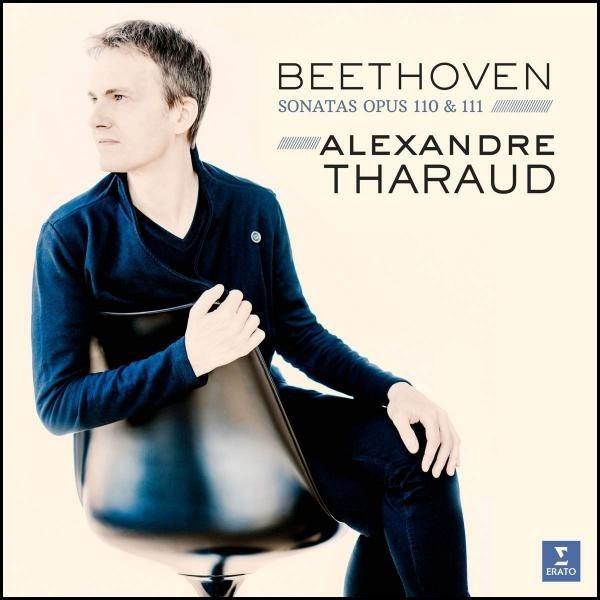 Alexandre Tharaud Beethoven Piano Sonatas 31.32 Plak