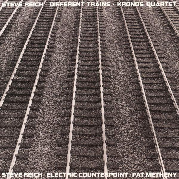 Steve Reich Different Trains Electric Counterpoint Plak