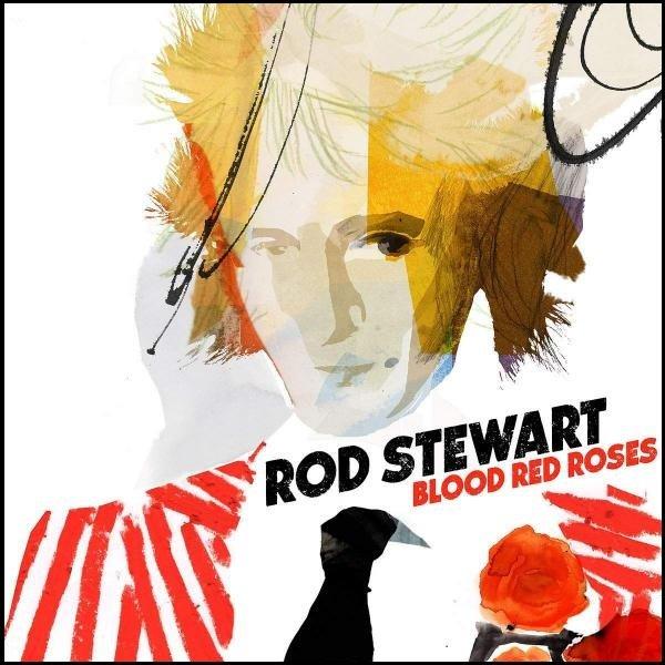 Rod Stewart Blood Red Roses Plak