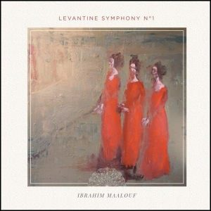 Ibrahim Maalouf Levantine Symphony No. 1 Plak