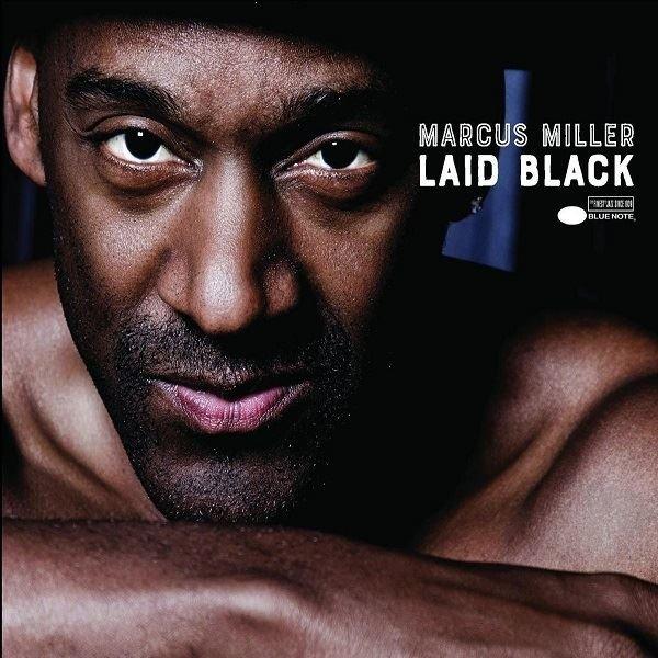 Marcus Miller Laid Black Plak