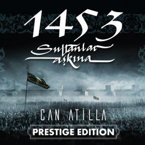 Can Atilla 1453 Sultanlar Aşkına - Plak