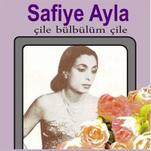 Safiye Ayla Çile Bülbülüm Çile - Plak