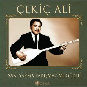 Çekiç Ali Sarı Yazma Yakışmaz mı Güzele Plak