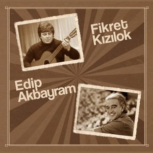 Fikret Kızılok Edip Akbayram Plak