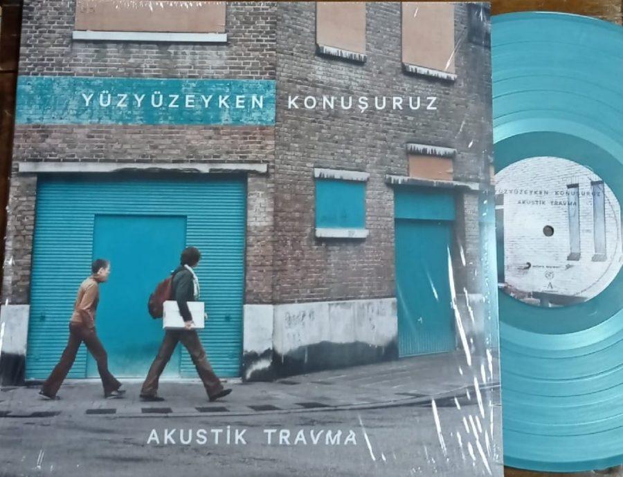 YüzYüzeyken Konuşuruz - Akustik Travma - Renkli Plak