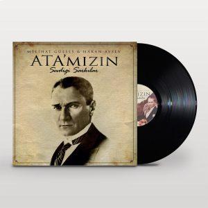 Ata'mızın Sevdiği Şarkılar Melihat Gülses & Hakan Aysev - Plak