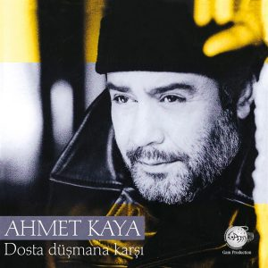 Ahmet Kaya Dosta Düşmana Karşı - Plak